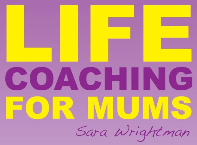 Life Coaching for mums